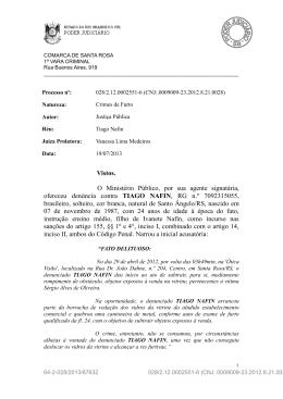 Vistos. O Ministério Público, por sua agente signatária, ofereceu