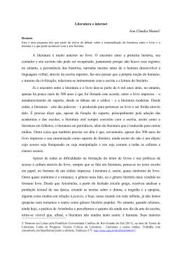 Literatura e internet Ana Cláudia Munari1 A literatura é muito