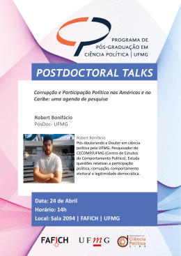 Data: 24 de Abril Horário: 14h Local: Sala 2094 | FAFICH | UFMG