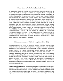Museu Literário Profa. Amélia Barreto de Souza O Museu Literário