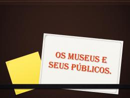 Museu e seus públicos - Unifal-MG