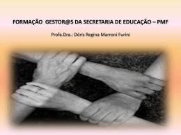 Formação Gestores da Secretaria de Educação