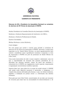 ASSEMBLEIA NACIONAL GABINETE DO PRESIDENTE Discurso de SE o