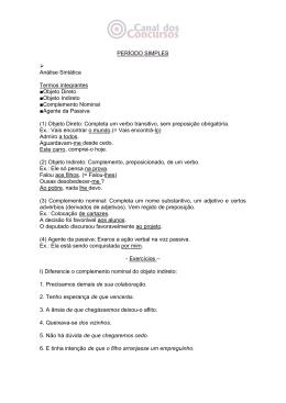 PERÍODO SIMPLES Análise Sintática Termos integrantes Objeto