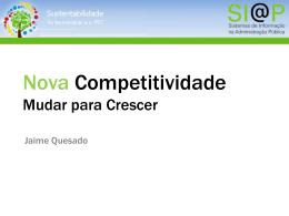 Nova Competitividade, Mudar para Crescer - Jaime Quesado