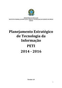 PETI 2014 -‐ 2016 - Instituto Federal do Sudeste de Minas Gerais
