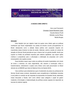 A SAÚDE COMO DIREITO Ana Luiza Franceschi