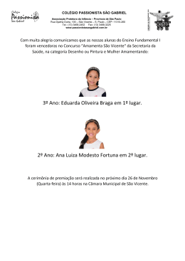 3º Ano: Eduarda Oliveira Braga em 1º lugar. 2º Ano: Ana Luiza