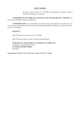 ATO Nº 432/2011 Revoga o Anexo do Ato nº 136/2008, que