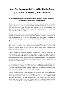 Ana Carolina convida Preta Gil e Maria Gadú para