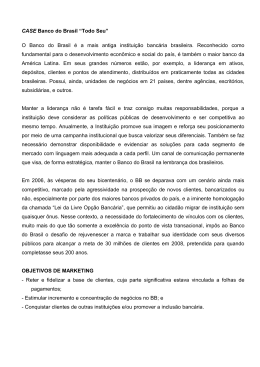 """CASE Banco do Brasil """"Todo Seu"""" O Banco do Brasil é a mais"""