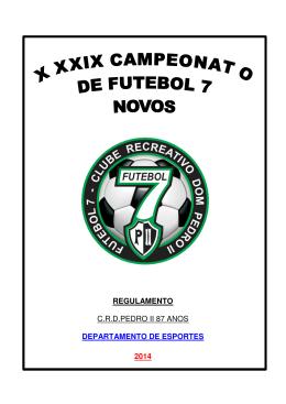 de futebol society regulamento - Clube Recreativo Dom Pedro II