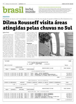 Dilma Rousseff visita áreas atingidas pelas chuvas no Sul