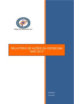 """RELATÓRIO DE AÇÕES DA CEPDECMA """"ANO 2013"""""""
