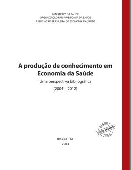 A produção de conhecimento em Economia da Saúde