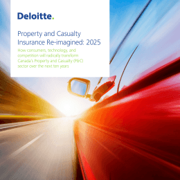 Property and Casualty Insurance Re-imagined: 2025