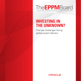The EPPM Board Report: Investing in the Unknown?