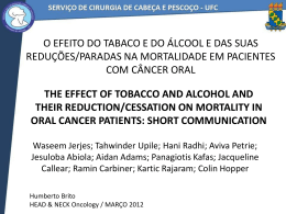 THE EFFECT OF TOBACCO AND ALCOHOL AND THEIR