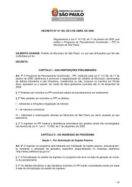 DECRETO Nº 47.165, DE 6 DE ABRIL DE 2006 Regulamenta a Lei