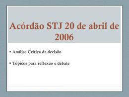 Acórdão STJ 20 de abril de 2006