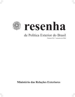 2006, 1º semestre, número 98 - Ministério das Relações Exteriores