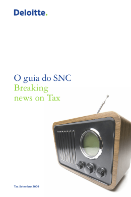 O guia do SNC Breaking news on Tax