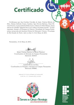 Certificamos que Ana Caroline Carvalho de Assis, Vinicius Ribeiro