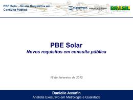PBE Solar - Novos Requisitos em Consulta Pública