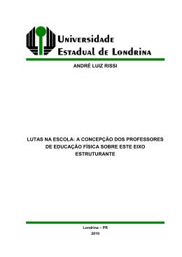ANDRÉ LUIZ RISSI LUTAS NA ESCOLA: A CONCEPÇÃO
