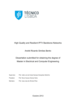 High Quality and Resilient IPTV Backbone Networks André Ricardo