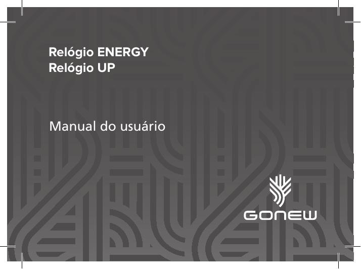 12bdce5cae0 Manual do usuário Relógio ENERGY Relógio UP