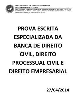 Prova escrita especializada de Direito Civil, Processual Civil e