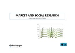 Market and Social Research - Procedimentos e