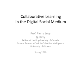 Collaboragve Learning in the Digital Social Medium