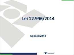 Parcelamento Lei 12996- 2014