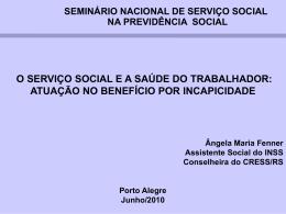 o serviço social e a saúde do trabalhador: atuação no