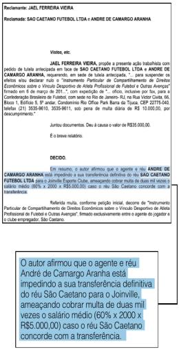 O autor afirmou que o agente e réu André de Camargo