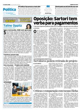 Oposição: Sartori tem verbaparapagamentos