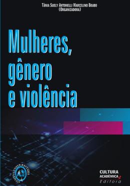 Mulheres, Gênero e Violência