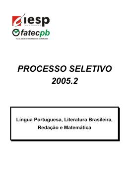 PROCESSO SELETIVO 2005.2