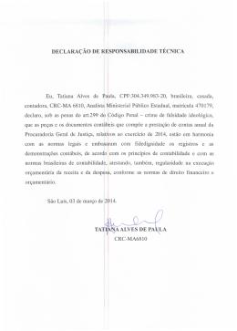 DECLARAÇÃO DE RESPONSABILIDADE TÉCNICA Eu, Tatiana