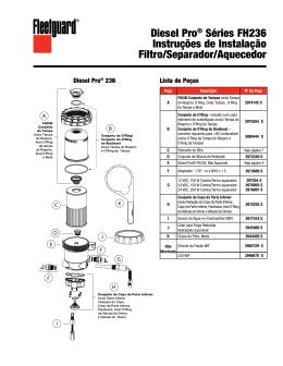 Diesel Pro® Séries FH236 Instruções de Instalação Filtro/Separador