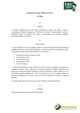 """Regulamento da Ação """"Pilhão vai à Escola"""" 5ª Edição 1.ª (Objeto) O"""