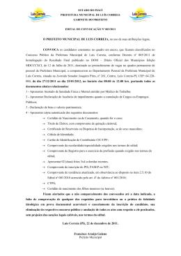 O PREFEITO MUNICIPAL DE LUIS CORREIA, no uso de suas