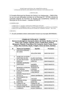 CMDCA-Rio, no uso de suas atribuições previstas na Lei Muni