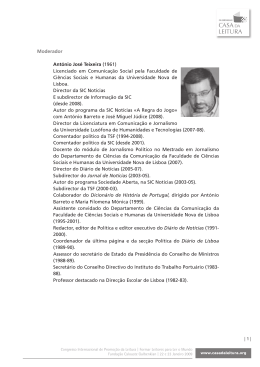 Moderador António José Teixeira (1961) Licenciado em