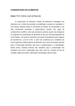 CONSERVAÇÃO DE ALIMENTOS Autor: Prof. Antônio José de