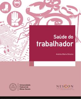 Saúde do Trabalhador - Nescon - Universidade Federal de Minas