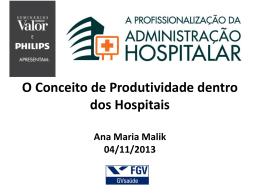 O Conceito de Produtividade dentro dos Hospitais Ana Maria Malik