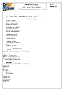 Leia o poema abaixo e responda as questões das letras 1 , 2 e 3